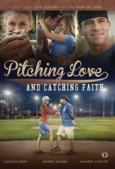 Pitching Love and Catching Faith [Streaming Video Rental]