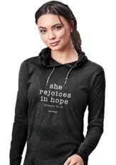 She Rejoices in Hope, Hooded Long Sleeve Shirt, Black, X-Large