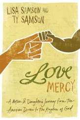 Love Mercy: A Mother and Daughter's Journey from the American Dream to the Kingdom of God - eBook