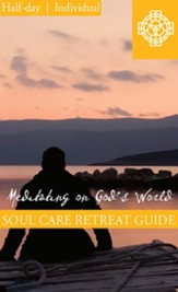 Meditating on God's World, Half Day Retreat Guide, Individual PDF Download [Download]