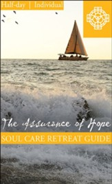 The Assurance of Hope, Half Day Retreat Guide, Individual - PDF Download [Download]