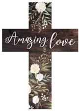 Amazing Love Wood Cross