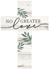 No Greater Love Wood Cross