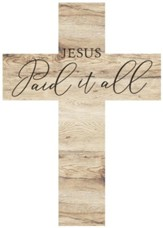 Jesus Paid It Wood Cross