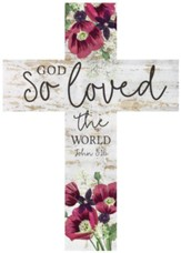 God So Loved Wood Cross
