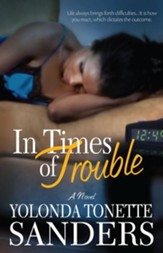 In Times of Trouble: A Novel - eBook