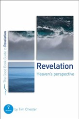 Revelation: Heaven's Perspective, Good Book Guides Bible  Studies