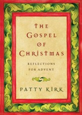 The Gospel of Christmas: Reflections for Advent - eBook
