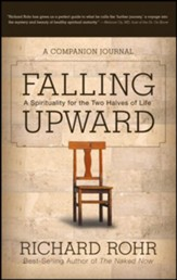 Falling Upward: A Spirituality for the Two Halves of Life - A Companion Journal - eBook