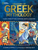 The Treasury of Greek Mythology: Classic Stories of Gods, Goddesses, Heroes & Monsters