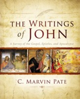 The Writings of John: A Survey of the Gospel, Epistles, and Apocalypse - eBook