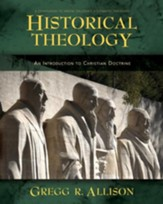 Historical Theology: An Introduction to Christian Doctrine - eBook