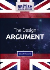 The Design Argument DVD (Best of  British Bible & Science)