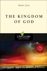 The Kingdom of God, LifeGuide Topical Bible Studies