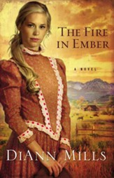 The Fire in Ember: A Novel - eBook