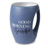 Good Morning Grandpa Mug