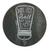 You Are The Salt Of The Earth Cutting Board