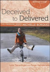 Deceived to Delivered - PDF Download [Download]