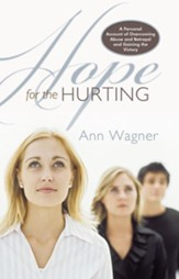Hope For The Hurting: A Personal Account of Overcoming Abuse and Betrayal and Gaining the Victory - eBook
