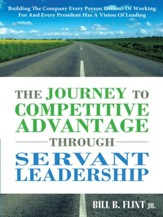 The Journey To Competitive Advantage Through Servant Leadership