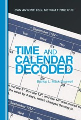 Time and Calendar Decoded: Can Anyone Tell Me What Time It Is - eBook