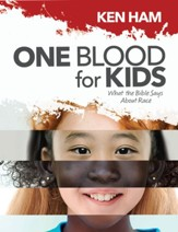 One Blood for Kids: What the Bible  Says About Race - PDF Download [Download]