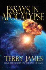 Essays in Apocalypse: Some Thoughts on the End of Days - PDF Download [Download]