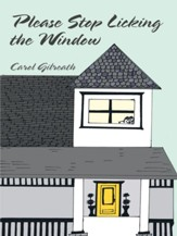 Please Stop Licking The Window - eBook
