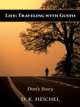 Life: Traveling with Gusto: Don's Story - eBook