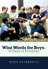 Wise Words for Boys - 31 Days of Proverbs - eBook