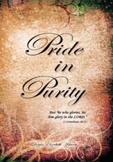 Pride in Purity: Solid Foundation - eBook