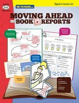 Moving Ahead with Book Reports Gr. 3-4 - Aligned to Common Core (eBook) - PDF Download [Download]