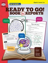Ready to Go! Book Reports Gr. 5-6 Aligned to Common Core (eBook) - PDF Download [Download]