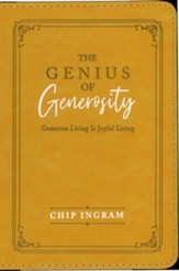 The Genius of Generosity: Generous Living is Joyful Living