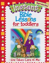 Instant Bible Lessons for Toddlers - God Takes Care of Me - PDF Download [Download]