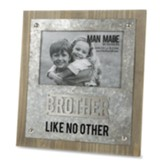 Brother Like No Other, Picture Frame