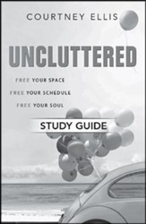 Uncluttered - Study Guide - PDF Download [Download]
