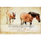 Be Strong and Courageous, Horses, Wall Plaque