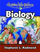 Christian Kids Explore Biology Student Activity Book [Download]