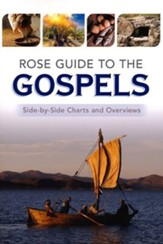 Rose Guide to the Gospels: Side-by-Side Charts and Overviews - PDF Download [Download]