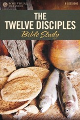 The Twelve Disciples - Rose Visual Bible Study, Pamphlet - PDF Download [Download]