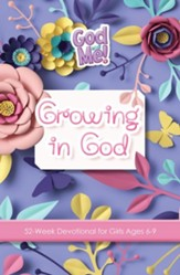 Growing in God: 52-Week Devotional for Girls Ages 6-9 - PDF Download [Download]