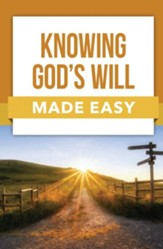 Knowing God's Will Made Easy - PDF Download [Download]