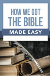 How We Got The Bible Made Easy - PDF Download [Download]