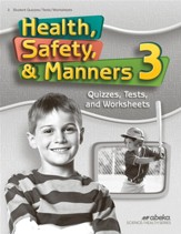 Health, Safety & Manners 3 Quizzes, Tests & Worksheets, 4th Edition (2019 Revis)