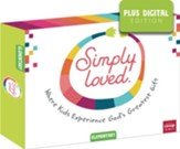 Simply Loved: Elementary Kit plus Digital, Quarter 1