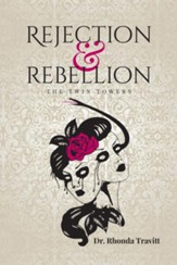 Rejection & Rebellion The Twin Towers - eBook
