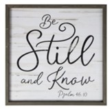 Be Still And Framed Art