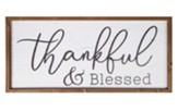 Thankful And Blessed Framed Art