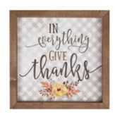 In Everything Give Thanks Framed Art